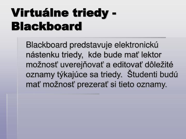 Virtuálne triedy - Blackboard