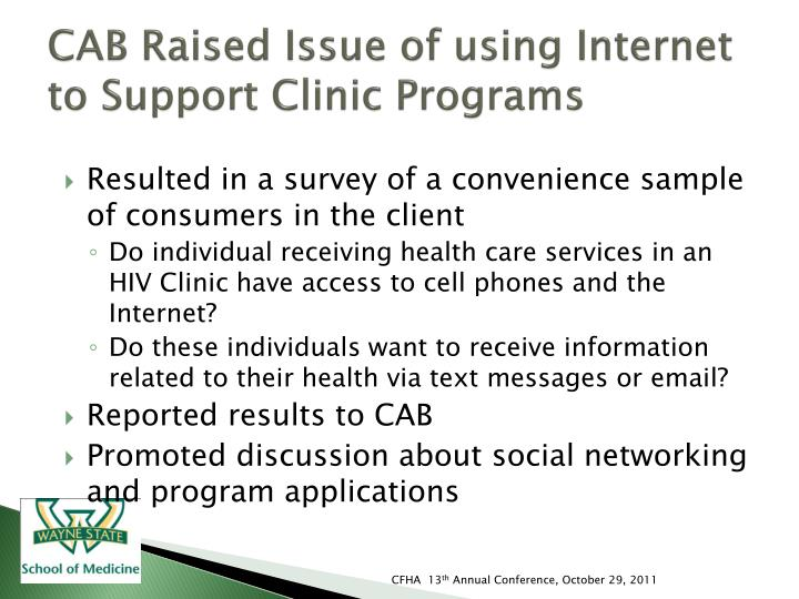 CAB Raised Issue of using Internet  to Support Clinic Programs
