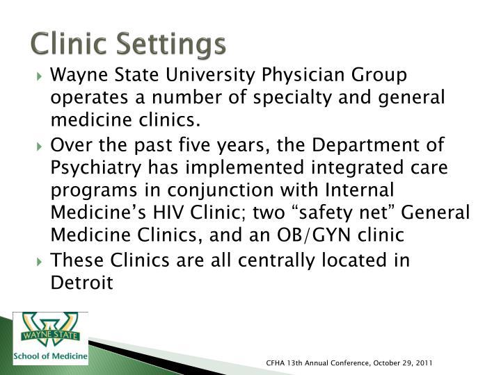Clinic Settings