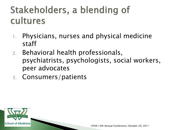 Stakeholders, a blending of cultures