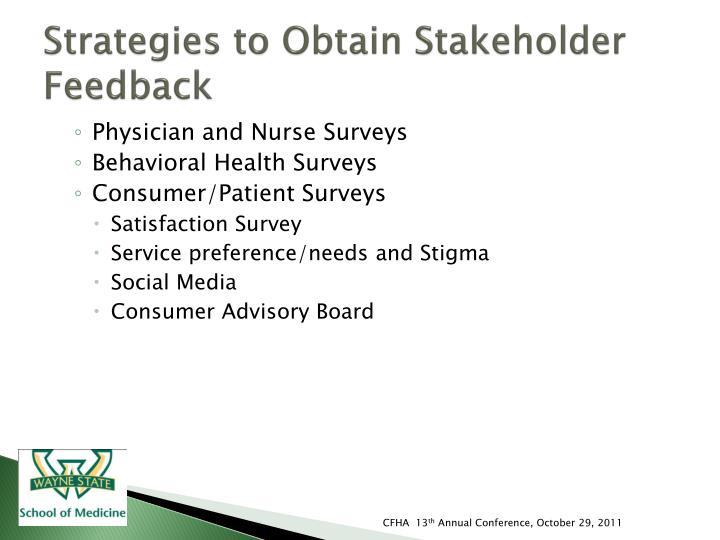 Strategies to Obtain Stakeholder Feedback