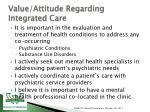 value attitude regarding integrated care