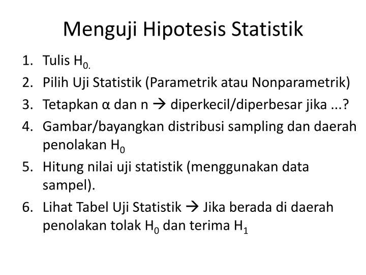 Menguji Hipotesis Statistik
