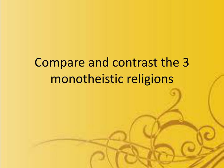 compare and contrast religions This page compares the various aspects of the hindu and christian religions - christianity vs hinduism.
