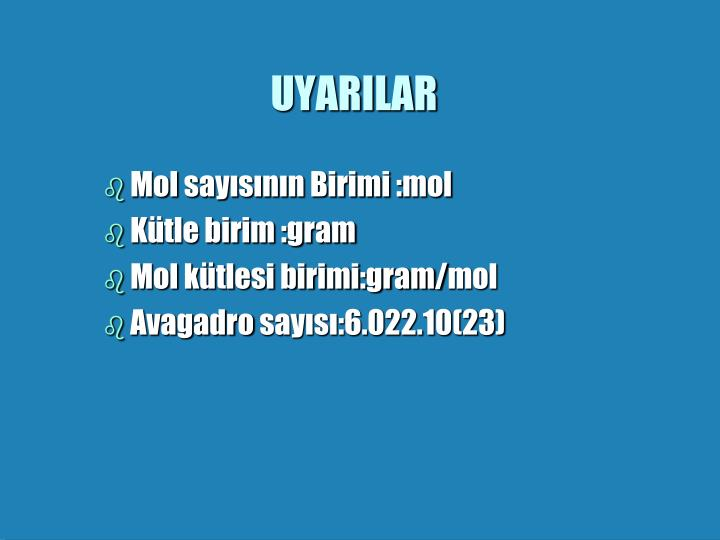 UYARILAR