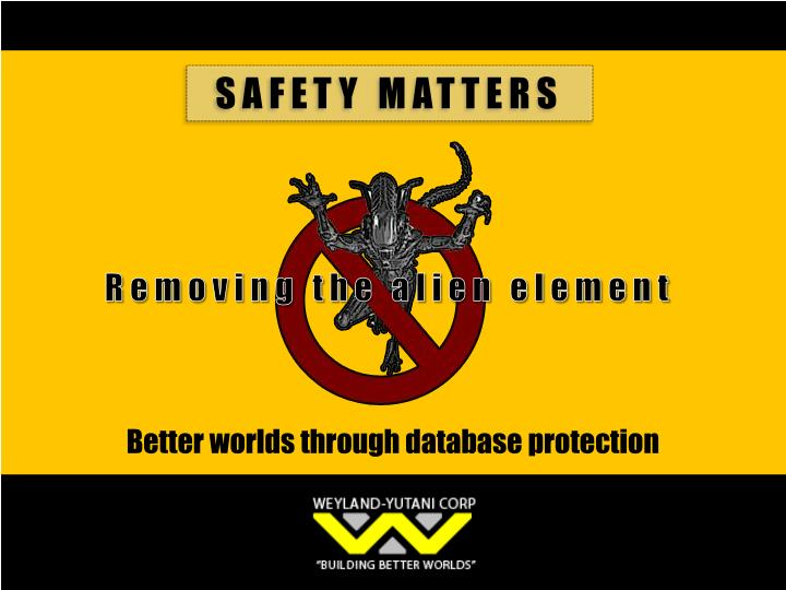 Better worlds through database protection