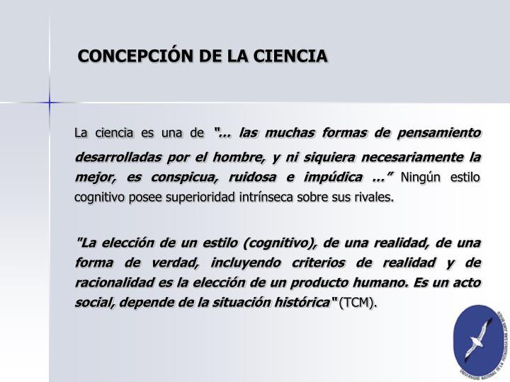 CONCEPCIÓN DE LA CIENCIA