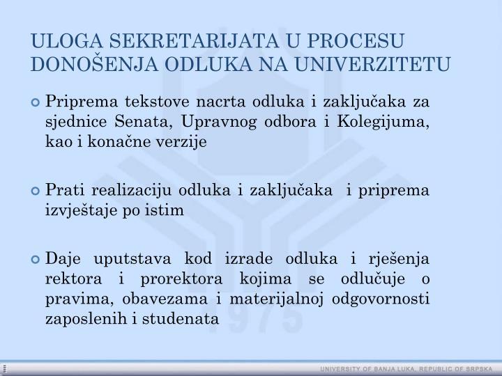 ULOGA SEKRETARIJATA U PROCESU DONOŠENJA ODLUKA NA UNIVERZITETU