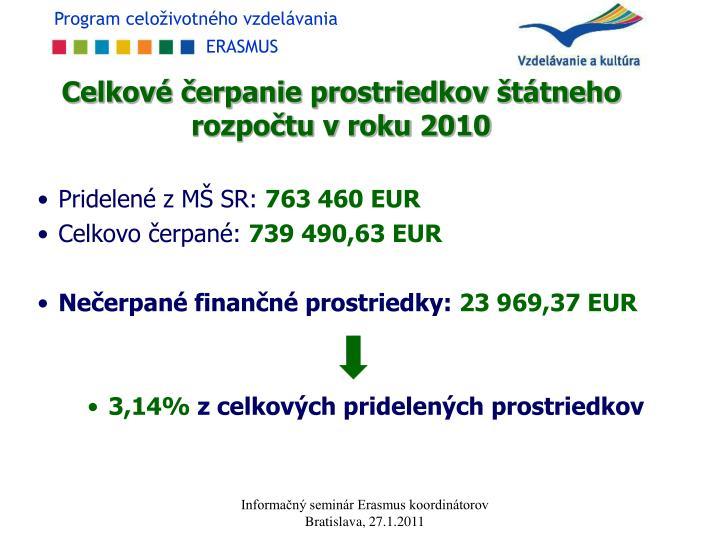 Celkové čerpanie prostriedkov štátneho rozpočtu v roku 2010