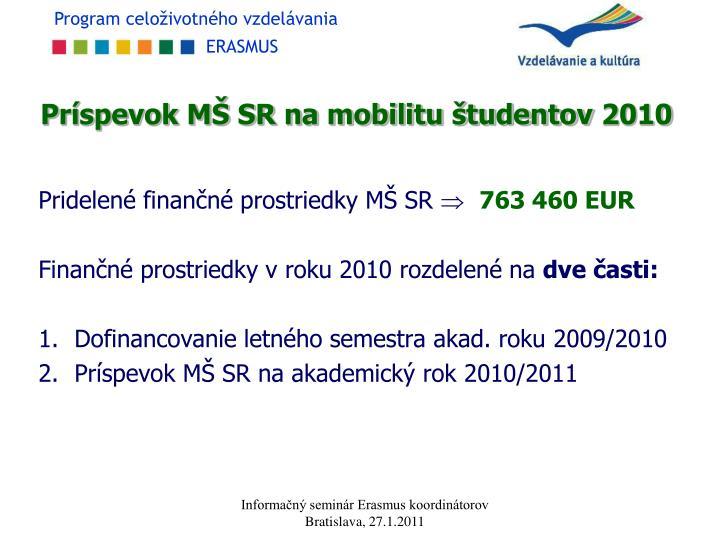 Príspevok MŠ SR na mobilitu študentov 2010