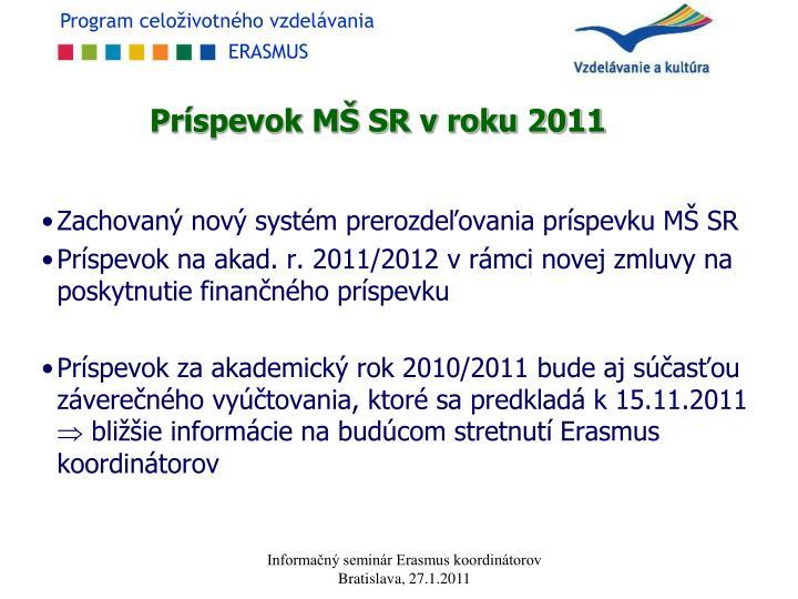 Príspevok MŠ SR v roku 2011