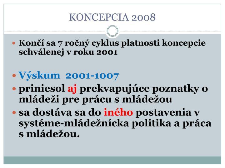 KONCEPCIA 2008