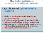 monitoring indik torov ivotnej situ cie ml de e na slovensku