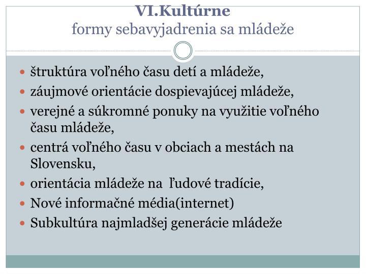 VI.Kultúrne