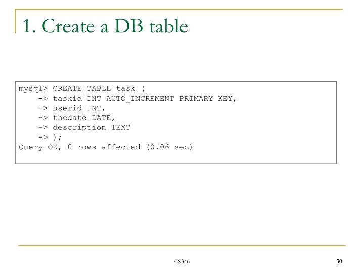 1. Create a DB table