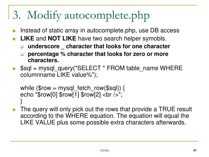 3.  Modify autocomplete.php