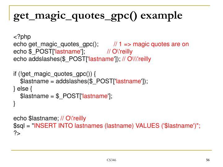 get_magic_quotes_gpc() example