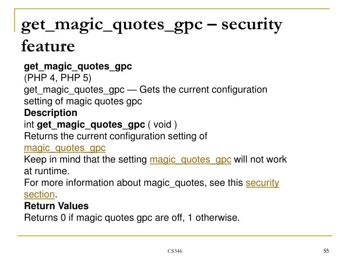 get_magic_quotes_gpc – security feature