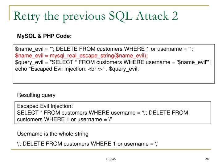Retry the previous SQL Attack 2