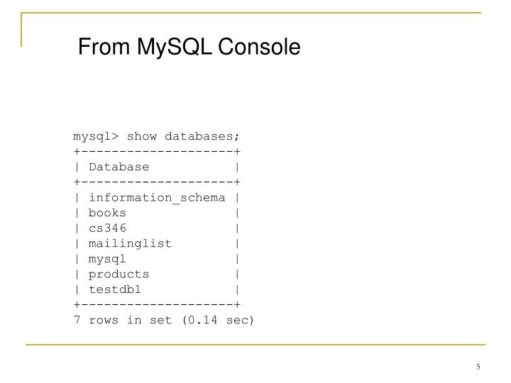 From MySQL Console