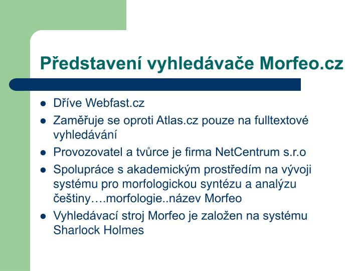 Představení vyhledávače Morfeo.cz