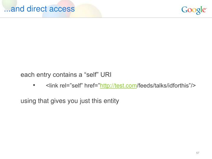 ...and direct access