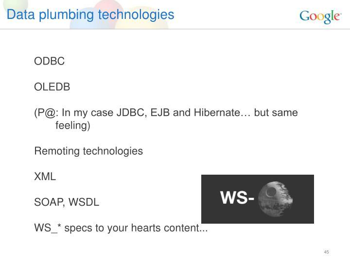Data plumbing technologies