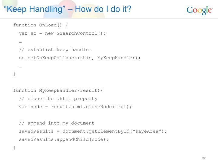 """""""Keep Handling"""" – How do I do it?"""