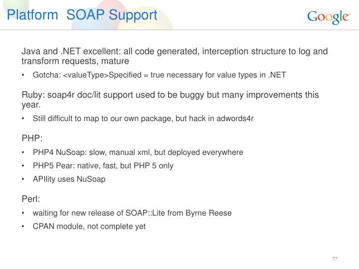 Platform  SOAP Support