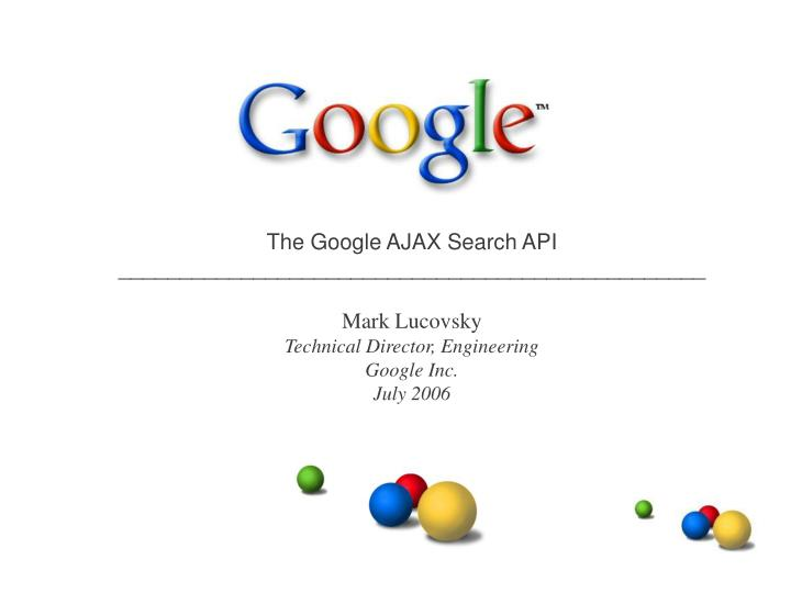The Google AJAX Search API