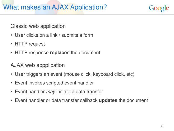 What makes an AJAX Application?