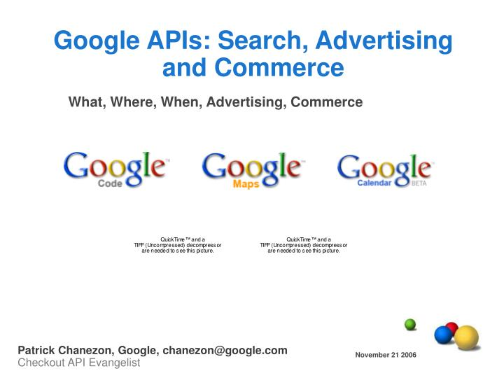 Google APIs: Search, Advertising and Commerce