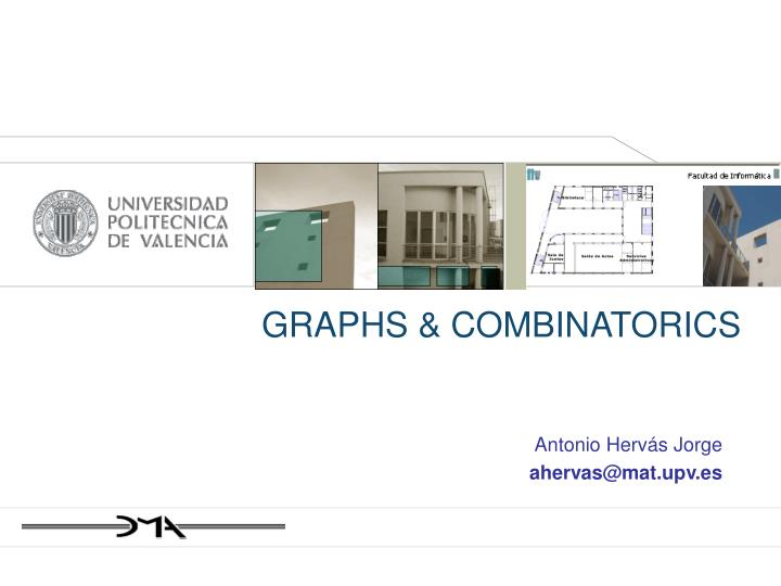 GRAPHS & COMBINATORICS