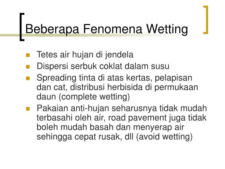 Beberapa Fenomena Wetting