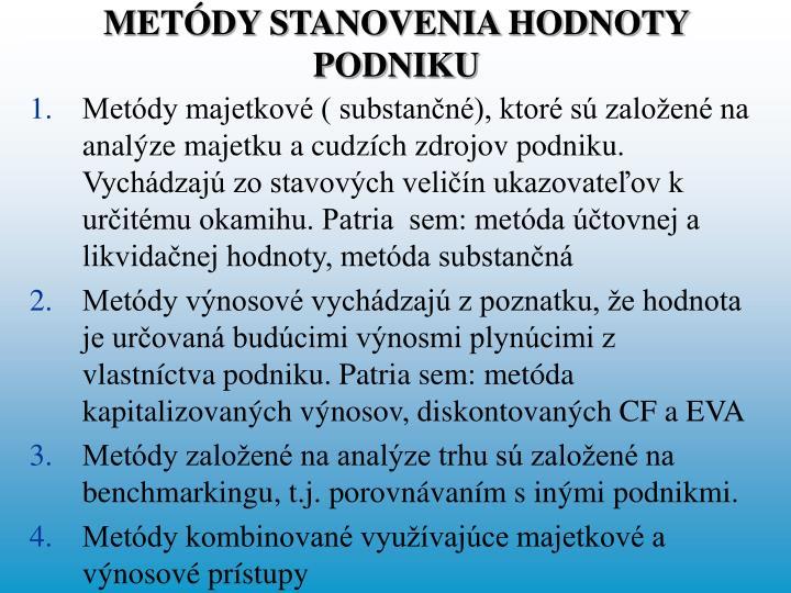METÓDY STANOVENIA HODNOTY PODNIKU