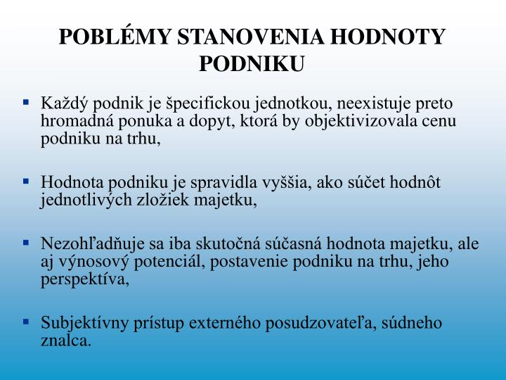 POBLÉMY STANOVENIA HODNOTY PODNIKU