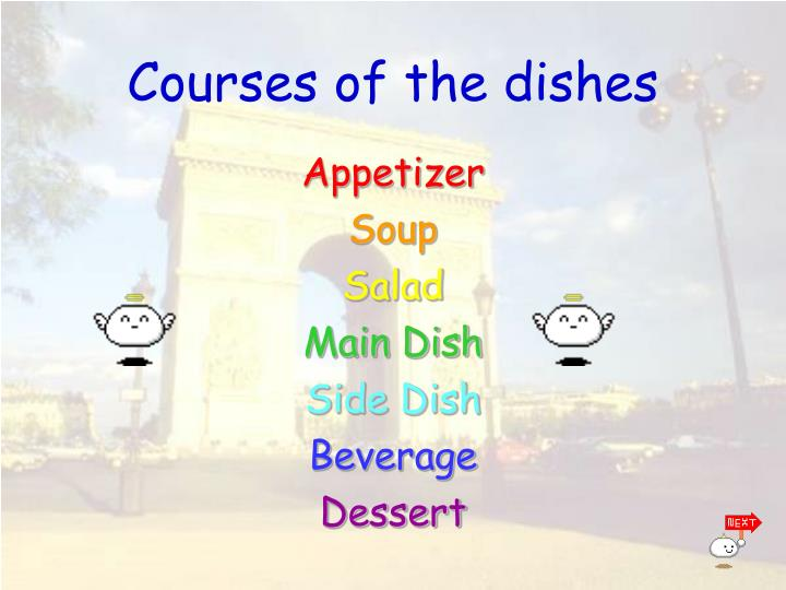 Courses of the dishes