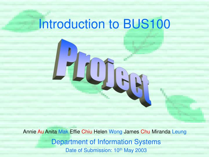 Introduction to bus100