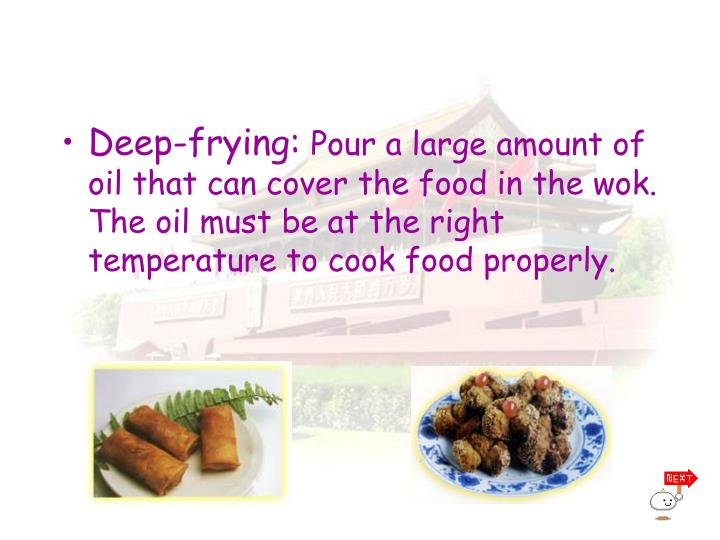 Deep-frying: