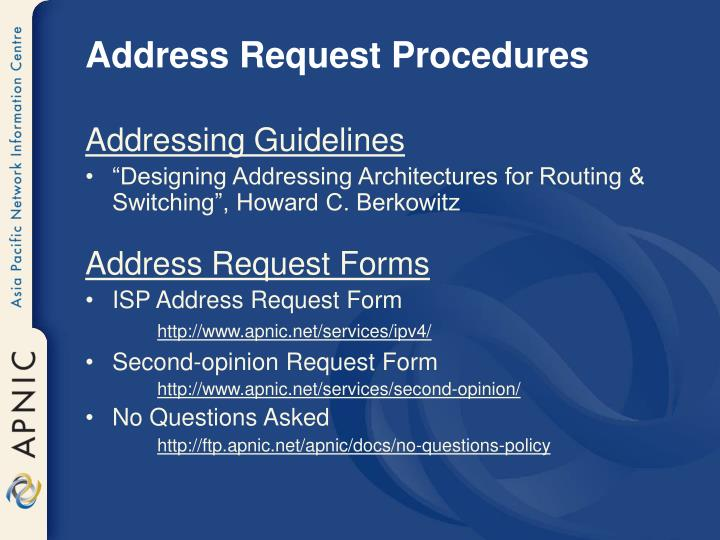 Address Request Procedures