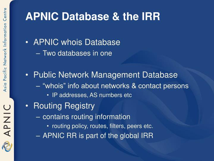 APNIC Database & the IRR