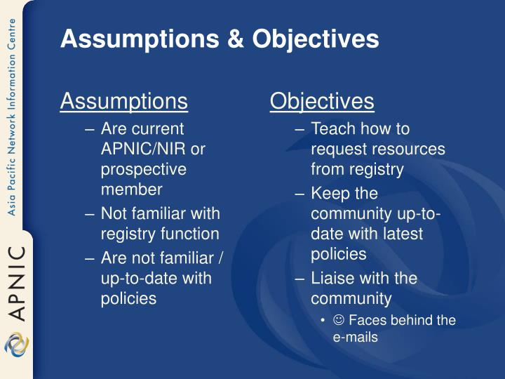 Assumptions objectives