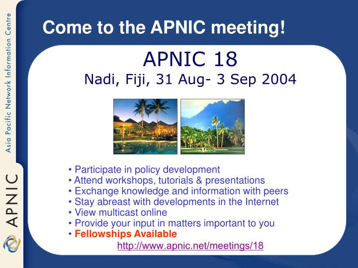 Come to the APNIC meeting!