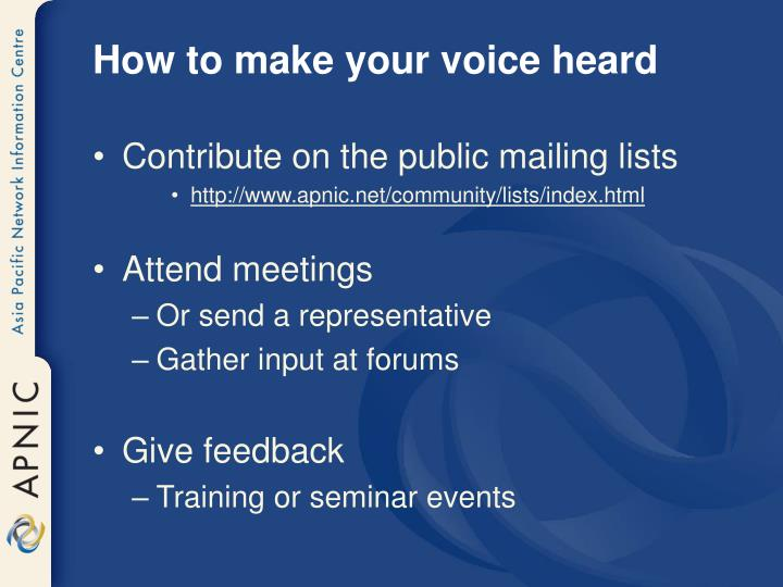 How to make your voice heard