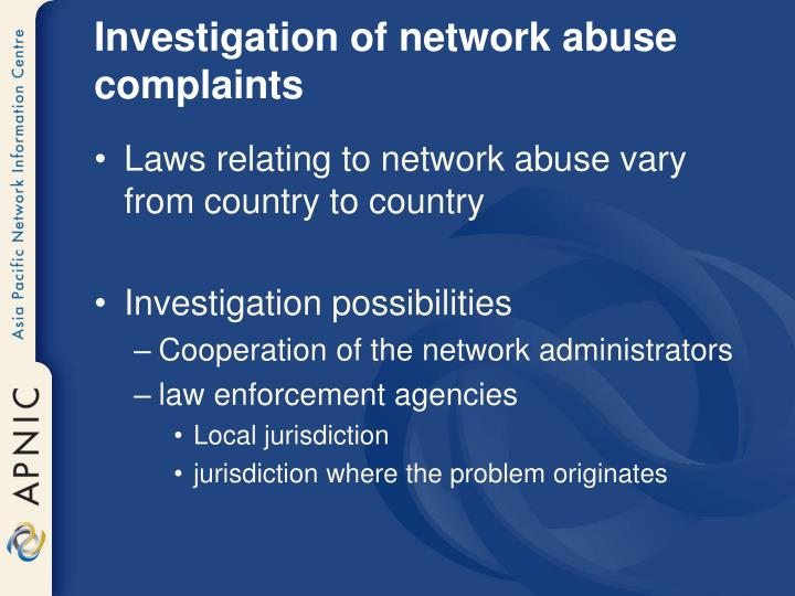 Investigation of network abuse complaints