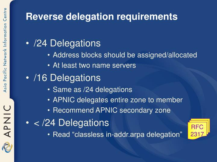 Reverse delegation requirements