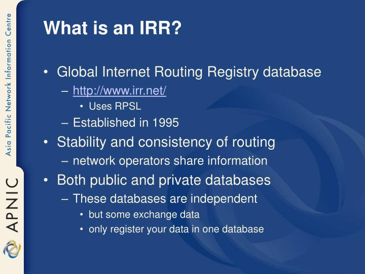 What is an IRR?