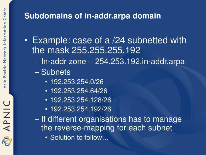 Subdomains of in-addr.arpa domain