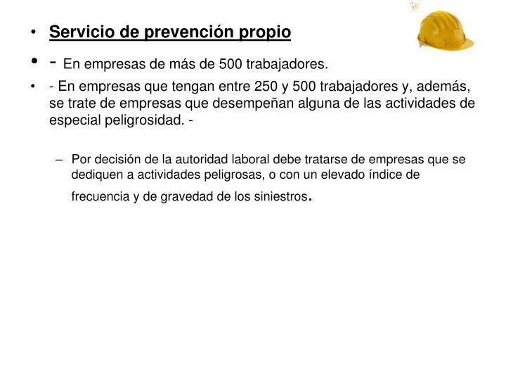 Servicio de prevención propio