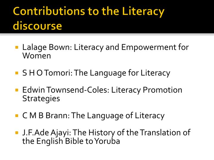 Contributions to the Literacy discourse